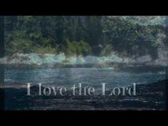 """""""I Love the Lord"""" - Tommy Walker lyric video - YouTube"""