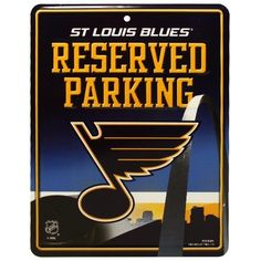 NHL St. Louis Blues Parking Sign by Rico. $5.18. Park your spirit with Rico Tag's 8.5 -inch-by-11-inch officially licensed Parking Sign.  Embossed metal parking sign is printed with bold 4-color process graphics.  Hang in the garage or in the house!