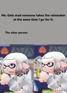 Say more about this pin Splatoon Memes, Splatoon 2 Art, Third Person Shooter, Single Player, Fresh Memes, Manga Characters, I Can Relate, Hilarious, Funny