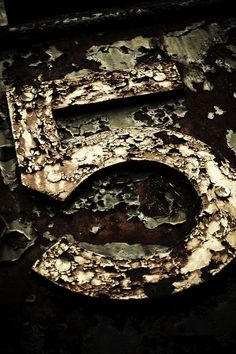 ♂ Aged with beauty - rusty old sign number 5 texture Vintage Signs For Sale, Cool Numbers, Vintage Numbers, Number Art, Peeling Paint, Lucky Number, Rusty Metal, Vintage Lettering, Signage Design