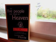 """""""The five people you meet in Heaven"""" by Mitch Albom"""