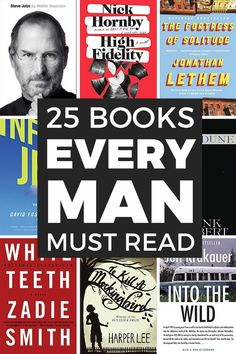 25 Books Every Man Should Read Books best books Best Books For Men, Best Books To Read, Great Books, Book To Read, Novels To Read, Reading Lists, Book Lists, Reading Time, Reading Books