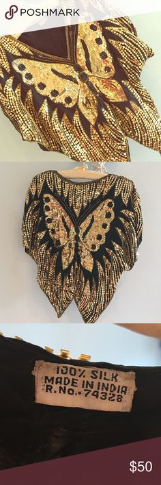 Vintage 100% silk Indian sequin Butterfly top Beautiful vintage Butterfly sequin top handmade in India. In great vintage shape. Minor beading issue and shoulder needs less than one inch repair. Vintage Tops