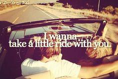 Take a little ride- Jason Aldean