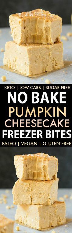 No Bake Pumpkin Cheesecake Bites (Paleo Vegan Keto Dairy Free)- An easy recipe for creamy thick pumpkin cheesecake freezer bites- Healthy low carb sugar free and ready in 5 minutes- The u No Bake Pumpkin Cheesecake, Cheesecake Desserts, Cheesecake Bites, Vegan Cheesecake, Vegan Pumpkin, Baked Pumpkin, Pumpkin Recipes, Healthy Pumpkin, Pumpkin Puree
