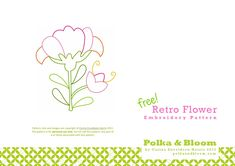 Retro Flower Embroidery Pattern  Embroidery pattern of a vintage/retro inspired flower. By Carina Envoldsen-Harris / polkaandbloom. For personal use only.