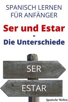 Spanisch nutzt zwei Wörter für sein: Ser und Estar. Der Gebrauch kann dabei durchaus verwirren. Wir erklären dir die Unterschiede und helfen dir beim Spanisch lernen.