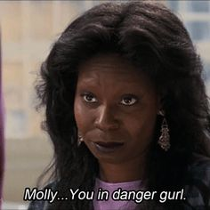 funny quotes from the movie ghost molly you in danger girl   ... Brown Molly Jensen Sam Wheat You in danger girl tookmyworldwithyou