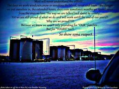 true story Way Of Life, My Life, Industry Images, Extended Hours, Oilfield Wife, Oil Field, Wind And Rain, Oil And Gas, Cute Quotes