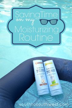 Saving Time on my Moisturizing Routine with Jergen's New Wet Skin Moiusturizer from @Target South to Southwest Blog #ApplyBeforeYouDry #ad