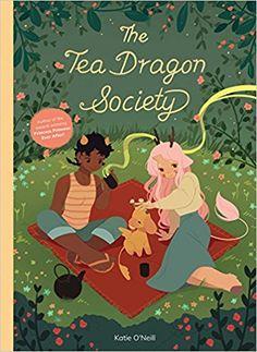 Amazon.com: The Tea Dragon Society (9781620104415): Katie O'Neill: Books