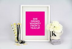 She Drinks Whiskey From A Tea Cup Wall Art 8.5x11 by effiespaper