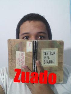 Destrua este Diário!!!