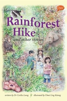 Rainforest Hike and Other Stories