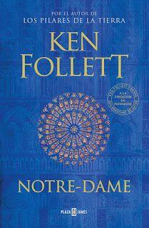 Reseña Notre Dame Ken Follett Libros De Suspenso Libros Reseñas De Libros