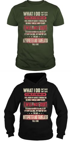 Interpreter And Translator What I Do Job Title TShirt.Search Bar On The Top To Find The Best One (NAME , AGE , HOBBIES , DOGS , JOBS , PETS...) For You.  Guys Tee Hoodie Sweat Shirt Ladies Tee Guys V-Neck Ladies V-Neck Unisex Tank Top Unisex Longsleeve Tee Translator T-shirt Translate T Shirt To Spanish Translate T Shirt To Spanish Translate T-shirt In Spanish