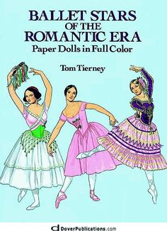 Ballet Stars of the Romantic Era Paper Dolls