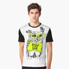 'owl in the bright t-shirt' Graphic T-Shirt by Funny Tshirts, Printed, Awesome, Mens Tops, T Shirt, Shopping, Products, Art, Fashion