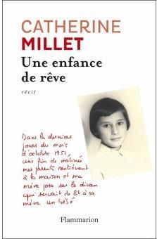 Une enfance de rêve - Catherine Millet