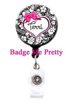 This adorable cute retractable badge reel fits great for anyone who must wear a badge. This badge will be customized just for you, or for someone