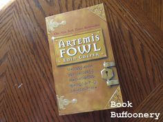 """""""Artemis Fowl"""" by Eoin Colfer...review at Book Buffoonery"""