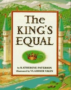 The Kings Equal by Katherine Paterson