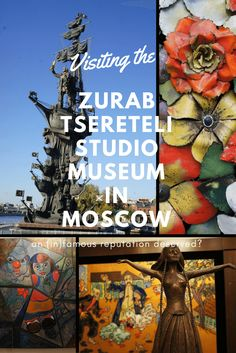 Visiting the Zurab #Tsereteli Studio Museum in #Moscow to find out if an infamous reputation is deserved #art