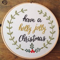 Perfect for the holidays! Have a holly jolly Christmas stitched on an 8 hoop, with a little pine needle border and gold metallic holly jolly