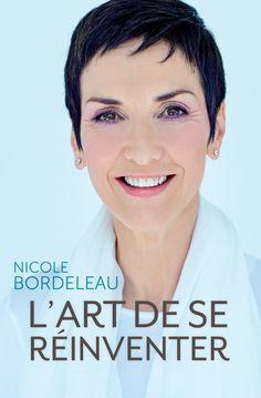 L'art de se réinventer -  Nicole Bordeleau -  Référence : 200332 #livre #littérature #book #Québec
