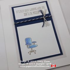 Card with office chair image and sentiment for someone leaving (not just for retirement), created using the Welcome To The Team Stamp Set from Stampin' Up! Cute Cards, Diy Cards, Stampin Up Canada, Leaving Cards, Welcome To The Team, Coffee Cards, Masculine Cards, Stamping Up, Homemade Cards