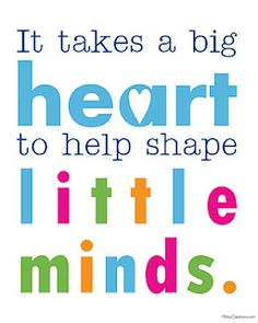 """It Takes a Big Heart to Help Shape Little Minds"" Free Teacher Appreciation Printable Ms Teacher, Teacher Appreciation Week, Teacher Gifts, Teacher Sayings, Quotes About Teachers, Inspirational Quotes For Teachers, Teacher Valentine, Appreciation Cards, Volunteer Appreciation"