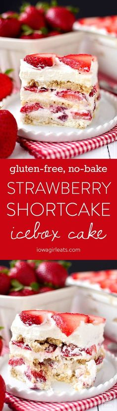 Gluten-Free No-Bake Strawberry Shortcake Icebox Cake is a perfectly sweet, gluten-free summer dessert recipe. Just 5 ingredients and make-ahead, too! | http://iowagirleats.com