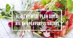 We're on to Day 4 of the 14-Day Healthy Meal Plan!  Here are your breakfast, lunch, dinner, snack and dessert options for today.  For lunch we'll enjoy a super sized flavorful salad for weight loss or maintenance!