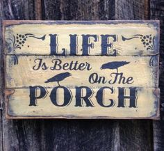 Hand-made-Life-on-Porch-Primitive-Sign-Primitive-Rustic-Country-Home-Decor