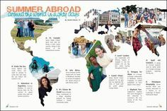 I think this is a very cool spread. You could use this for summer vacations, spring break, or Christmas break. This is a cool representation of where people went on vacation.