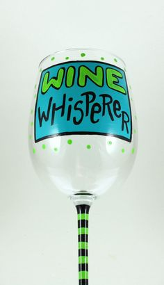 Funny Hand Painted Wine Glass WINE by ImpulsiveCreativity on Etsy, $22.00