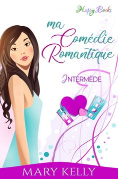 Buy Ma comédie romantique: Happy End Vol. 3 by Mary Kelly and Read this Book on Kobo's Free Apps. Discover Kobo's Vast Collection of Ebooks and Audiobooks Today - Over 4 Million Titles!