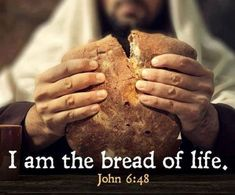 Maundy Thursday images of Jesus Christ who is doing his last supper. The quote picture says..I am the bread of life.