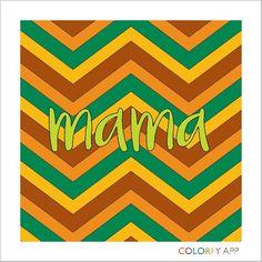 Ay que amar a nuestras madres  Colorfy