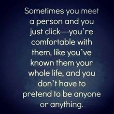 sometimes you meet a person and just click quotes friendship quote friend friendship quote friendship quotes relationship quotes