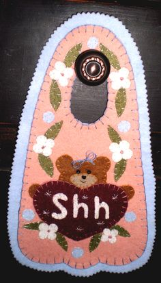 TEDDY BEAR Shh...Door Hanger
