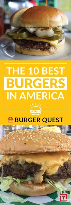 The 10 Best Burgers in America: Burger Quest's Running List