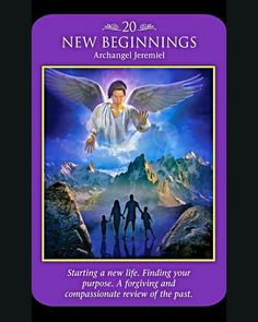 ~New Beginnings card from Archangel Power Tarot Cards by Doreen Virtue and Radleigh Valentine~
