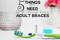 adult braces, adult braces tips, things you need with braces Braces Food, Braces Tips, Dental Hygiene, Dental Care, 5 Things, Things To Know, Getting Braces, Brace Face