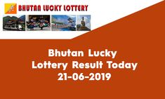Looking for Bhutan Lucky Lottery Result Today? Welcome to State Lottery Draw Website. Bhutan Govt published the