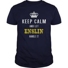 KEEP CALM AND LET ENSLIN HANDLE IT #gift #ideas #Popular #Everything #Videos #Shop #Animals #pets #Architecture #Art #Cars #motorcycles #Celebrities #DIY #crafts #Design #Education #Entertainment #Food #drink #Gardening #Geek #Hair #beauty #Health #fitness #History #Holidays #events #Home decor #Humor #Illustrations #posters #Kids #parenting #Men #Outdoors #Photography #Products #Quotes #Science #nature #Sports #Tattoos #Technology #Travel #Weddings #Women