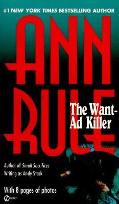 The Want-Ad Killer by Ann Rule