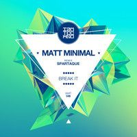 Matt Minimal - Break It incl. Spartaque Remix [IAMT] (Available January 20) by IAMT Music Group on SoundCloud