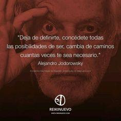 Deja de definirte... Alejandro Jodorowsky