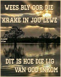 Dis deur die krake in jou lewe waar die lig van God skyn... #Afrikaans…